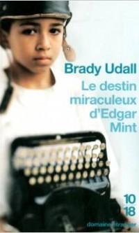 Le destin miraculeux d'Edgat Mint